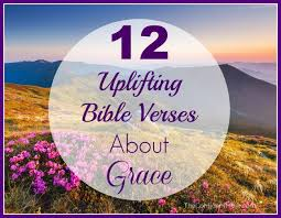 12 uplifting bible verses grace confident mom