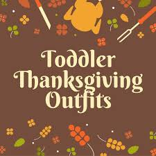 best 25 toddler thanksgiving ideas on baby