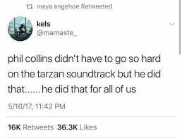 Phil Collins Meme - dopl3r com memes maya angehoe retweeted kels mamaste phil