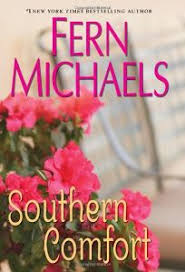 Southern Comfort Review Fiction Book Review Southern Comfort By Fern Michaels Kensington