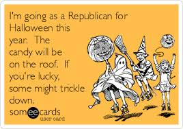 Republican Halloween Meme - i m going as a republican for halloween this year the candy will be