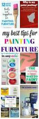 How To Paint Home Interior 25 Best How To Paint Furniture Ideas On Pinterest Paint Bedroom