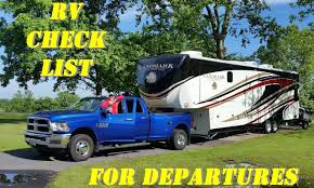 always on liberty u0027s rv departure checklist heartland news