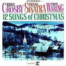 crosby christmas album 12 songs of christmas frank sinatra crosby and fred waring