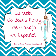 bible fun for kids life of jesus worksheets in spanish