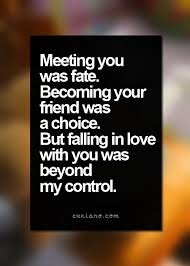 wedding quotes destiny meeting you was fate becoming your friend was a choice falling