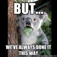 Chagne Meme - change resistant koala lean memes