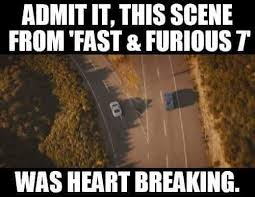 Fast And Furious Meme - fast and furious 7 meme and best of the funny meme