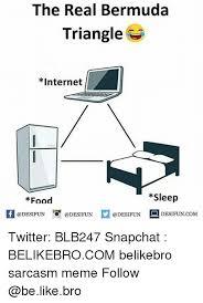 I Like Food And Sleep Meme - the real bermuda triangle internet sleep food 10 fun desifuncomm