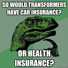 Health Insurance Meme - philosoraptor meme car or health insurance comics and memes