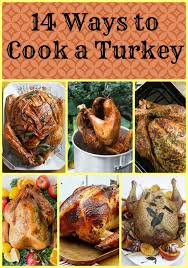 14 different ways to cook a turkey tgif this is