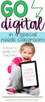 going digital in a special needs classroom mrs d u0027s corner