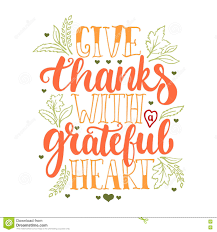 greeting for thanksgiving give thanks with a greatful heart thanksgiving day lettering