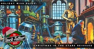 wars christmas wars christmas in the gets a reissue ahead of the