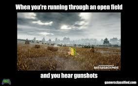 pubg memes meme when you re running through an open field gamers classified