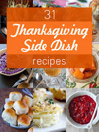 31 thanksgiving side dishes to outshine the turkey dishes recipes