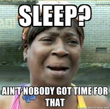 Sleep Deprived Meme - dear college students stop bragging about not getting enough
