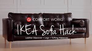 Leather Ikea Sofa Ikea Sofa Hack Leather Slipcover Legs Tufting Makeover