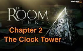 the room three 3 chapter 2 complete walkthrough the clock tower