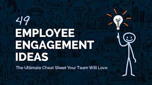 pictures ideas 49 employee engagement ideas the ultimate cheat sheet