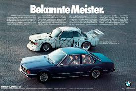 bmw ads ad of the day csl art car and 633 iedei