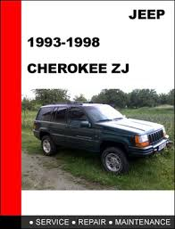 jeep repair manual jeep zj 1993 1998 workshop service repair manual downloa