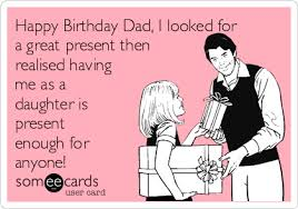 Happy Birthday Dad Meme - free birthday ecard happy birthday dad i looked for a great