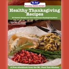 healthy thanksgiving recipes 20 diabetic recipes for your