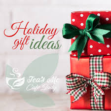 holiday gift ideas holiday gift ideas tea s me cafe indy