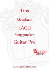 video tutorial belajar gitar klasik tips membuat lagu menggunakan guitar pro 5 2 belajar gitar