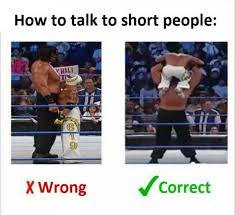 Short People Meme - dopl3r com memes how to talk to short people hali x wrong correct