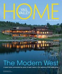 Vail Round Table Erik Organic Vail Valley Home By Colorado Mountain News Media Issuu