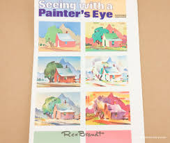 a painter read this book seeing with a painter u0027s eye by rex brandt