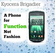 kyocera android kyocera brigadier a phone for function not fashion