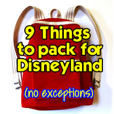 9 things to pack in your backpack for disneyland u2013 no exceptions