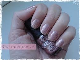 orly u2013 nail polish in vip beauty best friend uk beauty blog