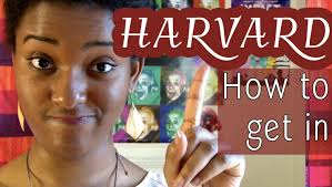 how to get how to get into harvard part 1 things to do ahsante the artist