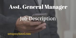 assistant general manager asst hotel manager job description