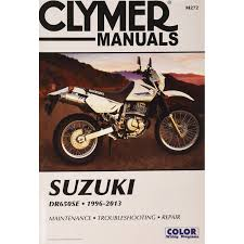 clymer repair manual m272 suzuki dr650se 1996 2013 manuals