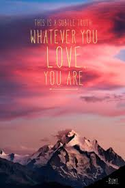True Quotes About Life And Love by Rumi Quotes About Life And Love As We Find Our True Purpose