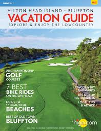 hilton head vacation guide spring 2017 by hilton head monthly issuu