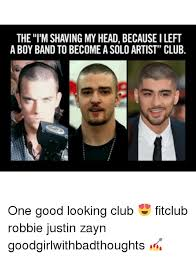 Boy Band Meme - the l m shaving my head because ileft a boy band to become asolo
