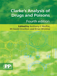 clarke analysis of drugs and poisons 4th edition