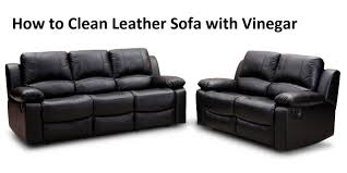 What To Use To Clean Leather Sofa How To Clean Leather Sofa With Vinegar A To Home