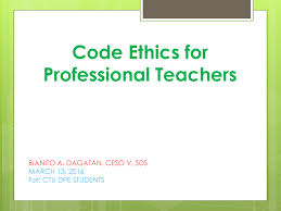 Counseling Code Of Ethics Philippines Code Of Ethics For Professional Teachers Authorstream