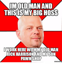 Rick Harrison Meme - 25 best memes about im rick harrison meme im rick harrison memes