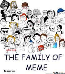 Meme Family - family of meme by poker guy meme center