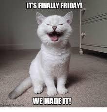 Finally Friday Meme - its finally friday friday meme on sizzle