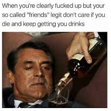 Alcoholism Meme - happens all the time trenduso drink drinks drinking alcohol