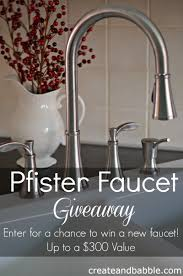 pfister faucet giveaway create and babble